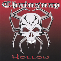 Chainsnap | Hollow