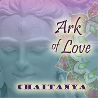 Chaitanya | Ark of Love