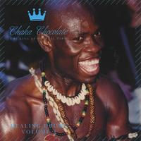 Chaka Chocolate | Healing Drums vol.#2