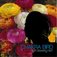 Chakra Bird | Night Blooming Bird