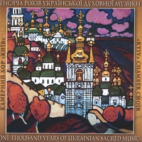 Kyiv Chamber Choir | A Thousand Years of Ukrainian Sacred Music