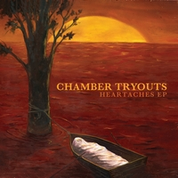Chamber Tryouts | Heartaches - EP
