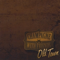 Champagne with Friends | Old Town