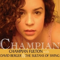 Champian Fulton with David Berger & the Sultans of Swing | Champian