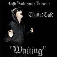 Chancecold | Waiting