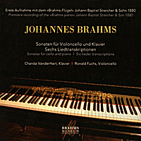 Chanda VanderHart & Ronald Fuchs | Johannes Brahms, Sonatas for cello and piano
