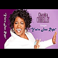 Chandra Currelley | You're Just Right (Dance Mix)