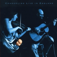 Changeling | Live in England
