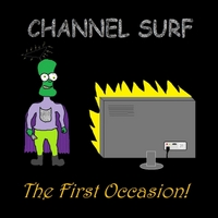Channel Surf | The First Occasion