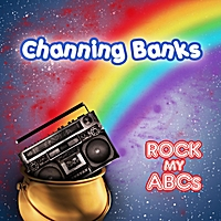 Channing Banks | Rock My ABCs