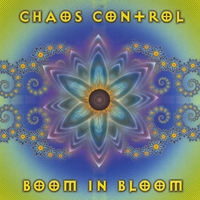 Chaos Control | Boom in Bloom