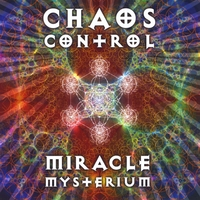 Chaos Control | Miracle Mysterium