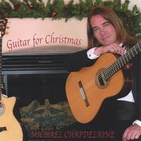 Michael Chapdelaine | Guitar for Christmas