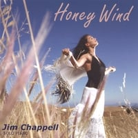 Jim Chappell | Honey Wind