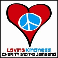 Charity and the JAMband | Loving Kindness