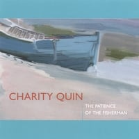 Charity Quin | The Patience of the Fisherman
