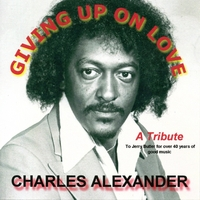 Charles Alexander | Giving Up On Love