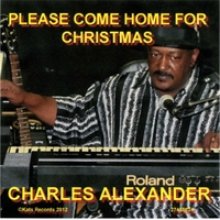 Charles Alexander | Please Come Home for Christmas