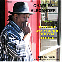 Charles Alexander | Where Do We Go From Here