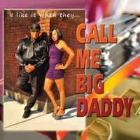 Charles Big Daddy Stallings | Call Me Big Daddy