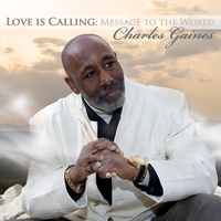 Charles Gaines | Love Is Calling: Message to the World