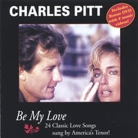 Charles Pitt | Be My Love