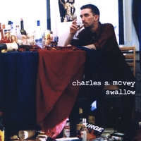 "Charles S. McVey | ""Swallow"" & ""Transition"" EP"
