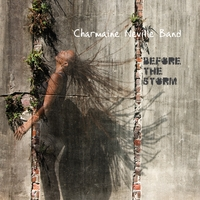 Charmaine Neville Band | Before the Storm