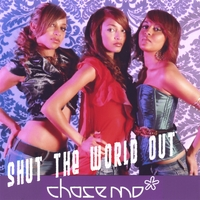 Chase Mo | Shut The World Out