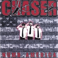 CHASER | Numb America