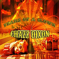 Chazz Dixon | The Tears of a Clown
