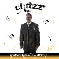 Chazz | Greatest Hits of The Platters