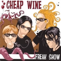 Cheap Wine | Freak Show