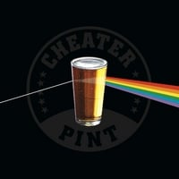 Cheater Pint | Cheater Pint