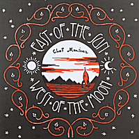 Chef Menteur | East Of The Sun & West Of The Moon