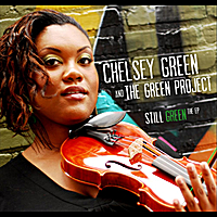 Chelsey Green and The Green Project | Still Green: The EP