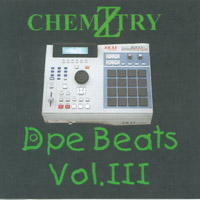 chemiZtry - The Dope Beat Maker | Dope Beats Vol. III