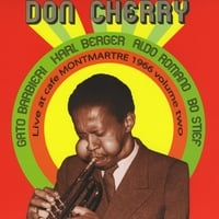 Don Cherry | Live at Cafe Montmartre, 1966 Volume Two