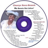 Cherrye Bess-Branch | Ma Bessie Got Jokes
