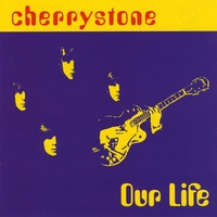 Cherrystone | Our Life