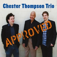 Chester Thompson Trio | Approved