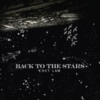 Chet Lam | Back to the Stars