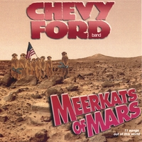chevy ford band | meerkats of mars