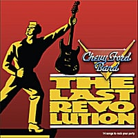 Chevy Ford Band | The Last Revolution