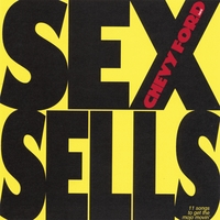 chevy ford band | sex sells