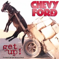 chevy ford band | get up