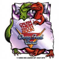 chevy ford band | crush them with rock
