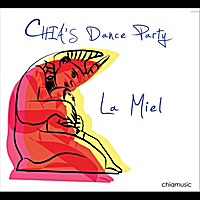 Chia's Dance Party | La Miel