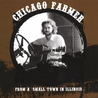 Chicago Farmer | From A Small Town In Illinois