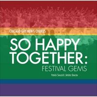 Chicago Gay Men's Chorus | So Happy Together: Festival Gems